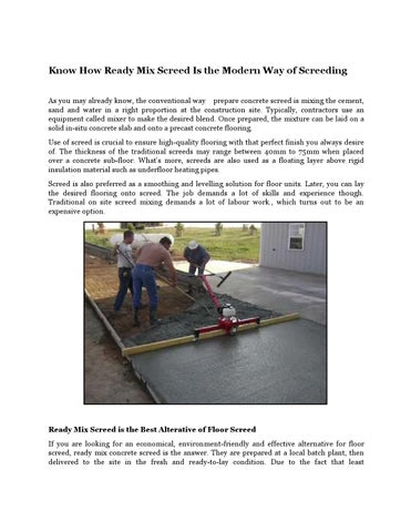Know How Ready Mix Screed Is The Modern Way Of Screeding By Matt