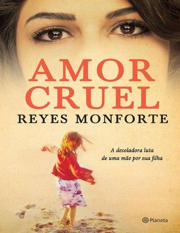 Amor cruel reyes monforte by Andreza Kelly - issuu 66fbcc5fa6b