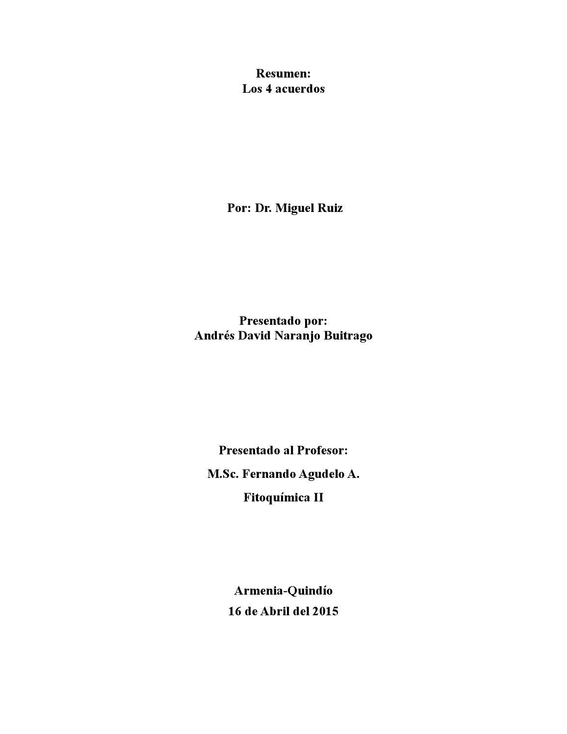 Resumen los cuatro acuerdos by Andres David Naranjo