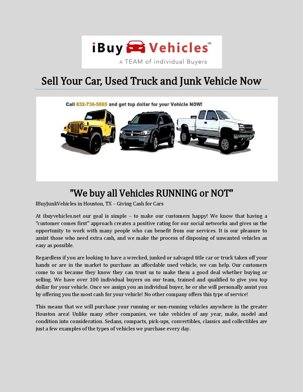 Sell your car, used truck and junk vehicle now by ibuyvehicles - issuu