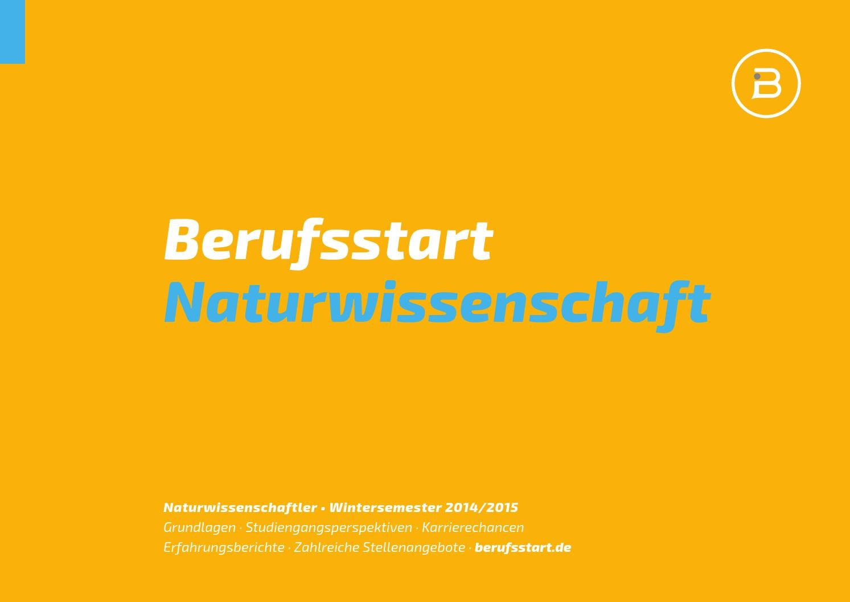 Berufsstart Naturwissenschaft Wintersemester 2014/15 by Berufsstart - issuu