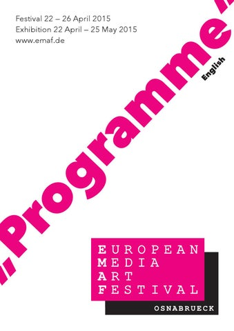 Emaf Programme 2015 By European Media Art Festival Issuu