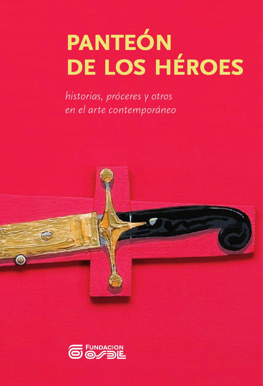 2011  Panteón de los héroes  historias 38ae40214b1