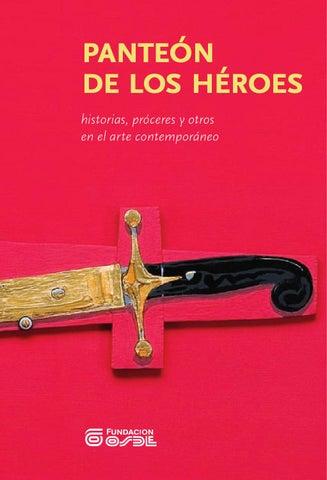 2011  Panteón de los héroes  historias be0c6a9545d