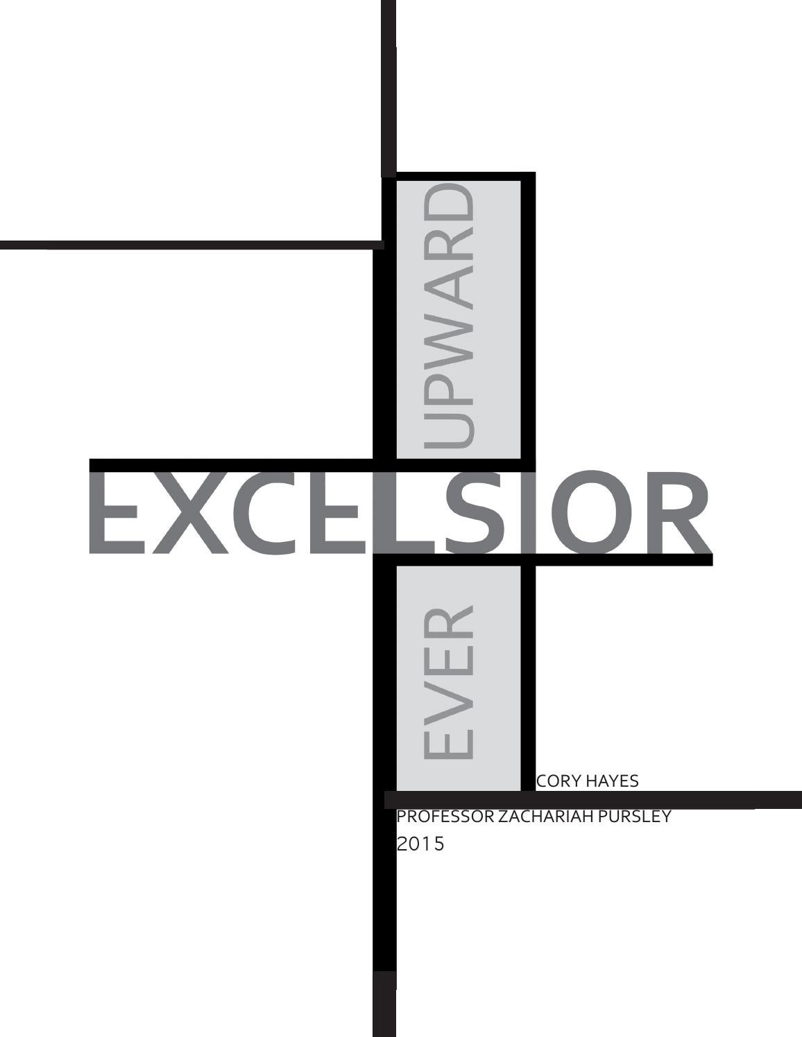 Excelsior : A Thesis on Mixed-Use Skyscrapers by Cory Hayes