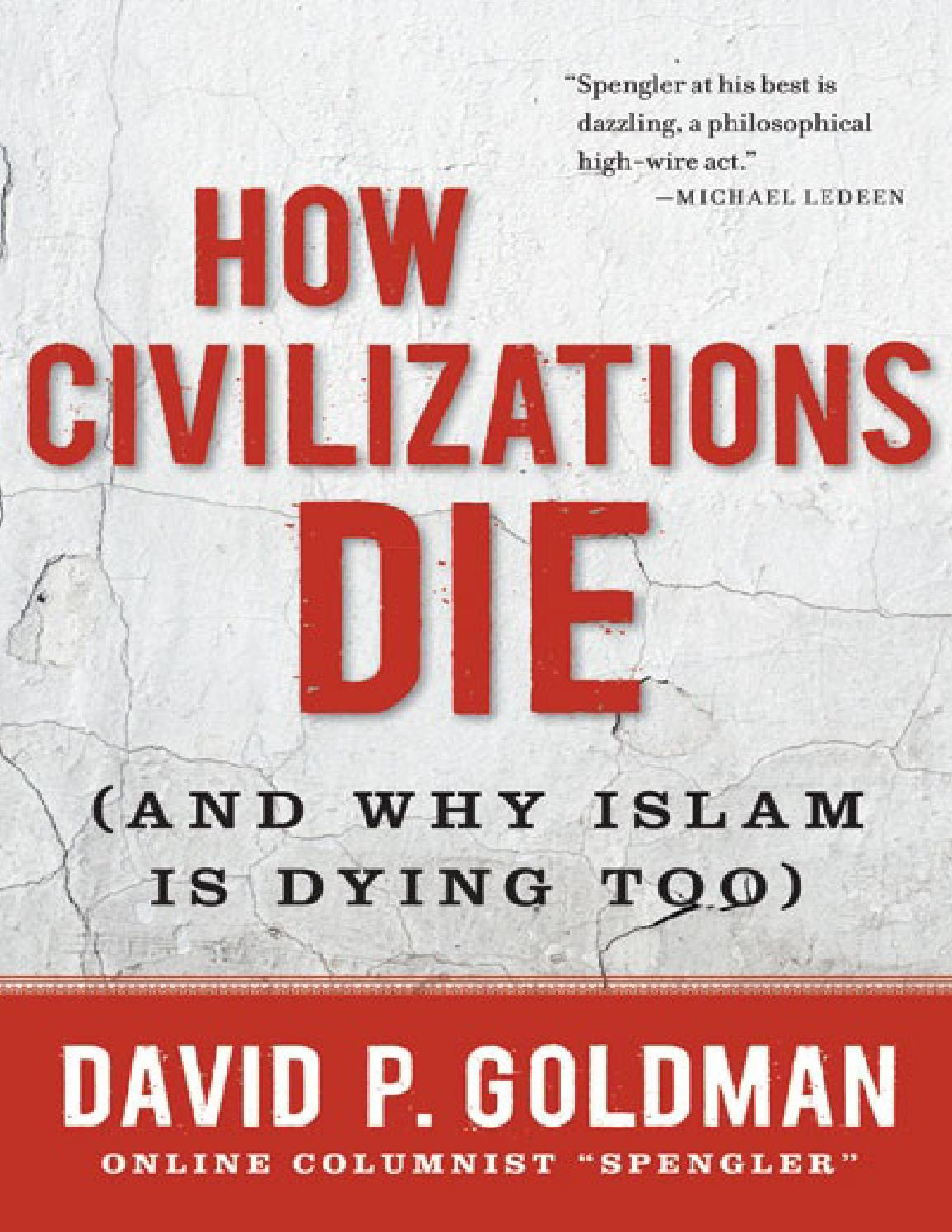 How civilizations die and why islam is dying by noxcovenant issuu fandeluxe Choice Image