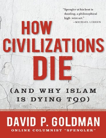 How Civilizations Die And Why Islam Is Dying By Noxcovenant Issuu