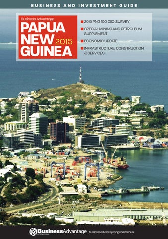 Business advantage papua new guinea 2015 by business advantage page 1 business and investment guide business advantage papua new 2015 guinea publicscrutiny Images
