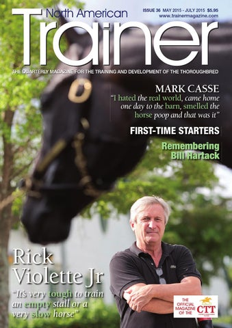North American Trainer, issue 36 - May - July 2015 by Trainer