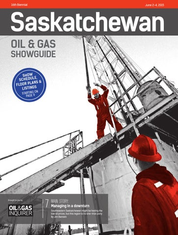 Saskatchewan Oil & Gas Showguide May 2015 by JWN | Trusted