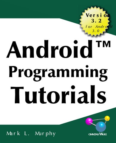Android programming tutorials, 3rd edition by Ivana Master