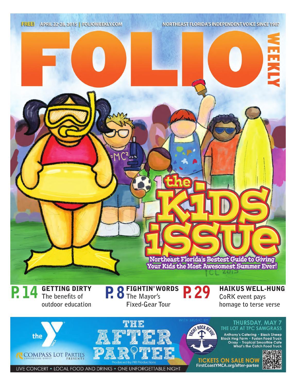 03835465 Folio Weekly 04/22/15 by Folio Weekly - issuu
