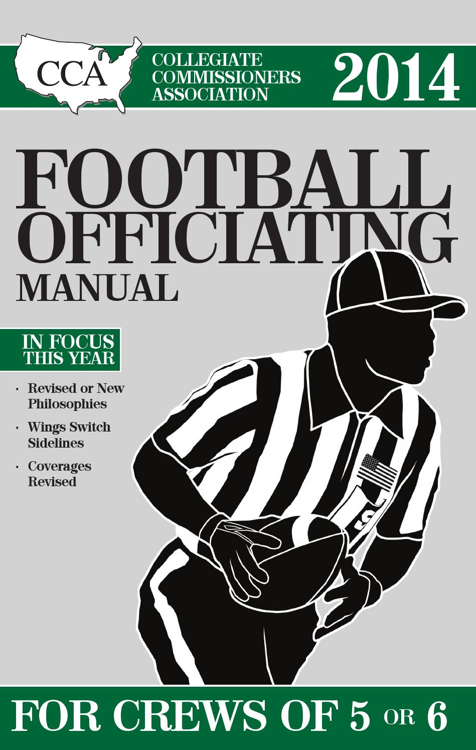 2014 CCA Football Officiating Manual: For Crews of 5 or 6 - Sample Chapter  by Referee Magazine - issuu