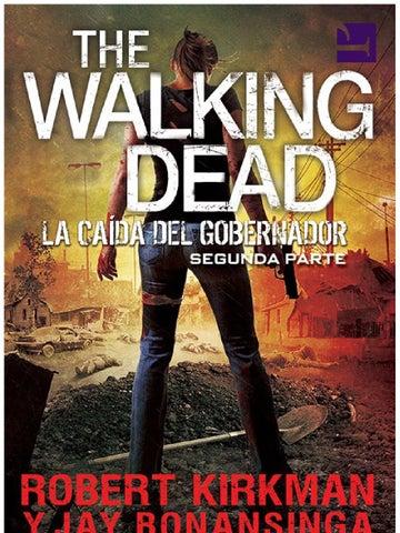 La Caída del Gobernador Parte 2 by The Walking Dead Fans