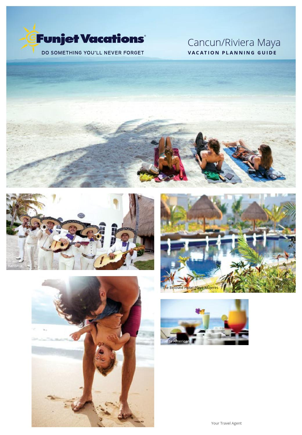 CancunRiviera Maya Vacation Planning Guide by Funjet