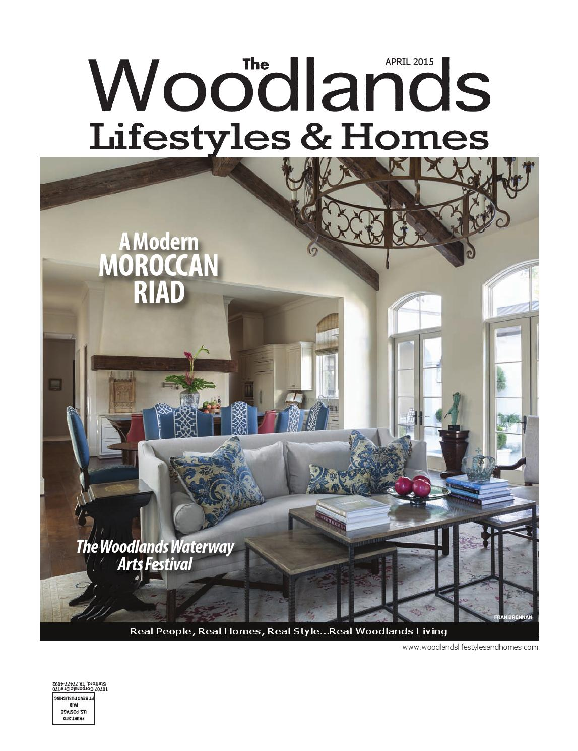 The Woodlands Lifestyles & Homes April 2015 by Lifestyles & Homes  Magazines/Fort Bend Publishing - issuu