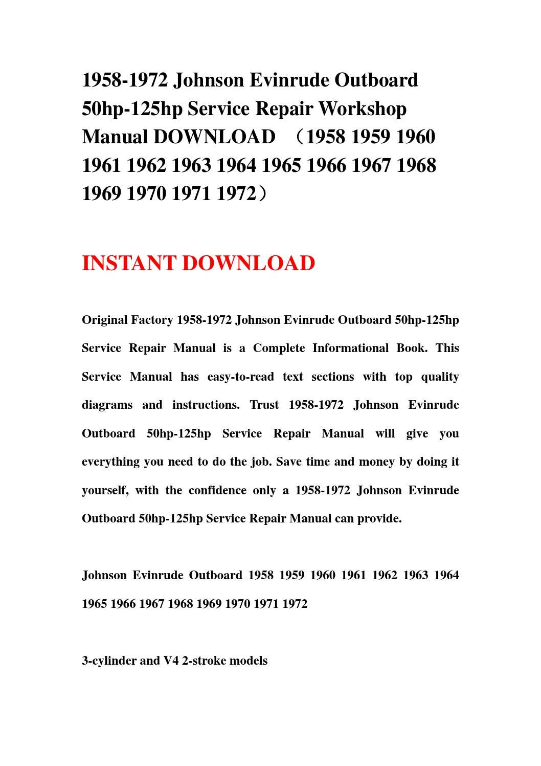 1958-1972 Johnson Evinrude Outboard 50hp-125hp Service Repair Workshop  Manual DOWNLOAD (1958 1959 19 by jfhsejfn - issuu