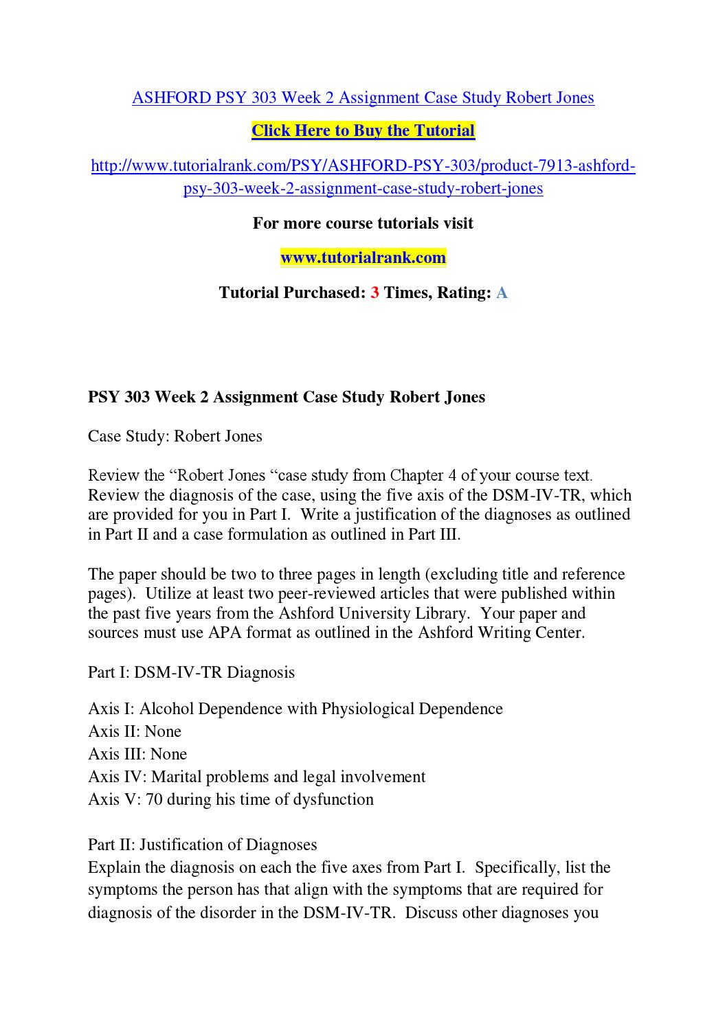 Ashford psy 303 week 2 assignment case study robert jones by