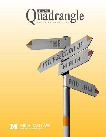 pretty nice 5b9c0 cf73e Quadrangle Spring 2015 by The University of Michigan Law School - issuu