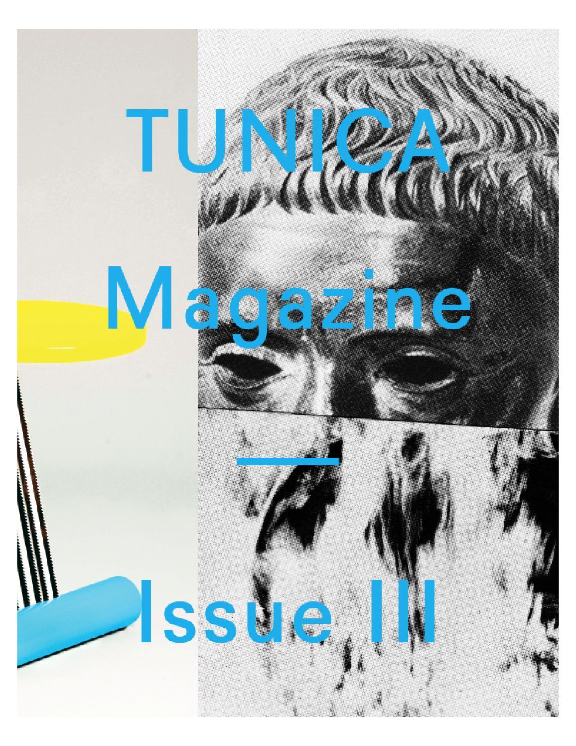 Tunica Magazine Third Issue By Tunica Issuu