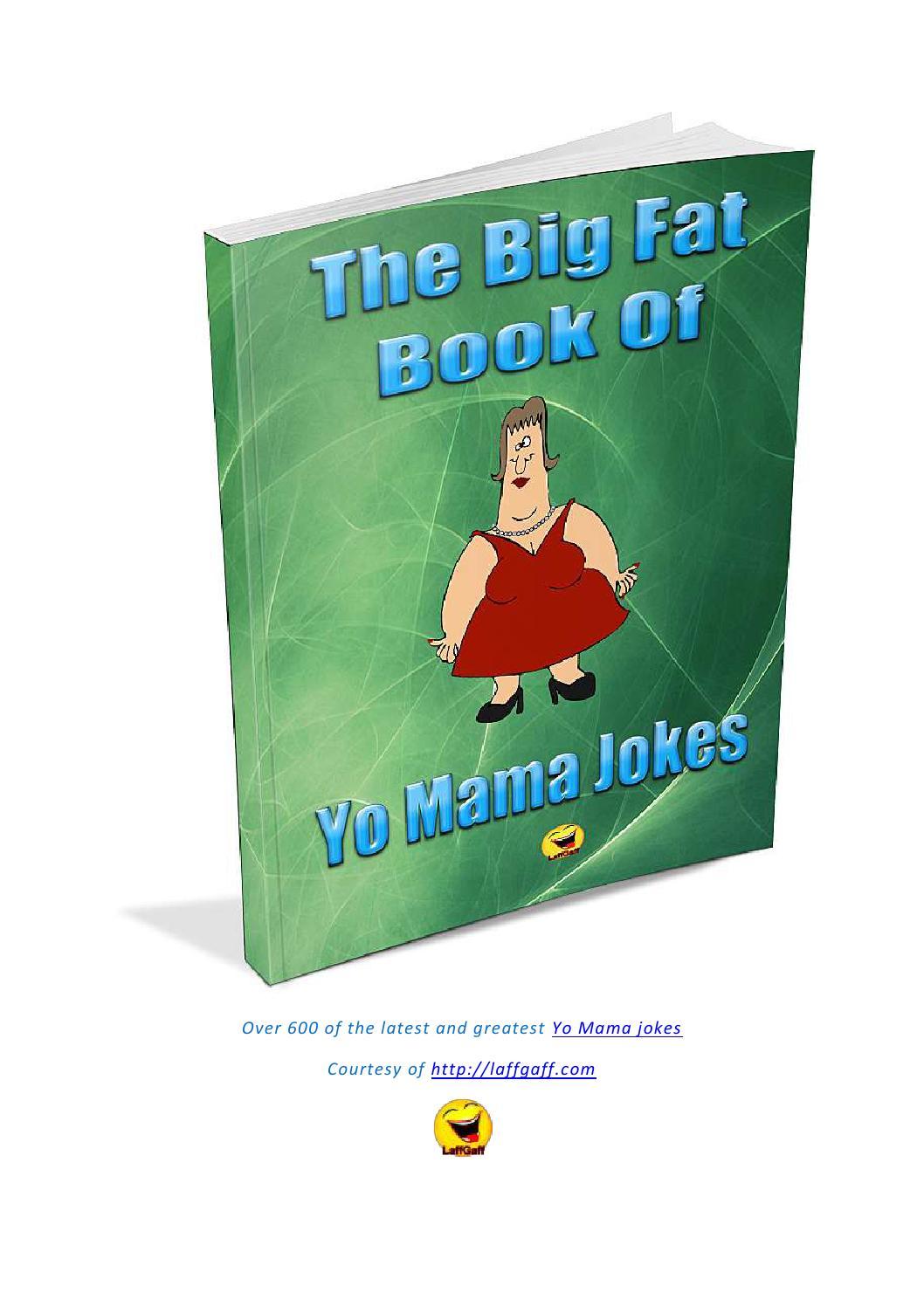 So big yo mama jokes head Yo Mama