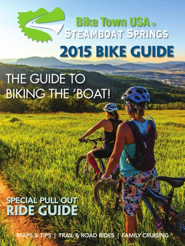 2015 Steamboat Bike Guide by Steamboat Pilot & Today - issuu
