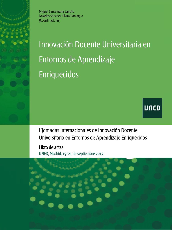 Innovación docente universitaria en entornos de aprendizaje ...