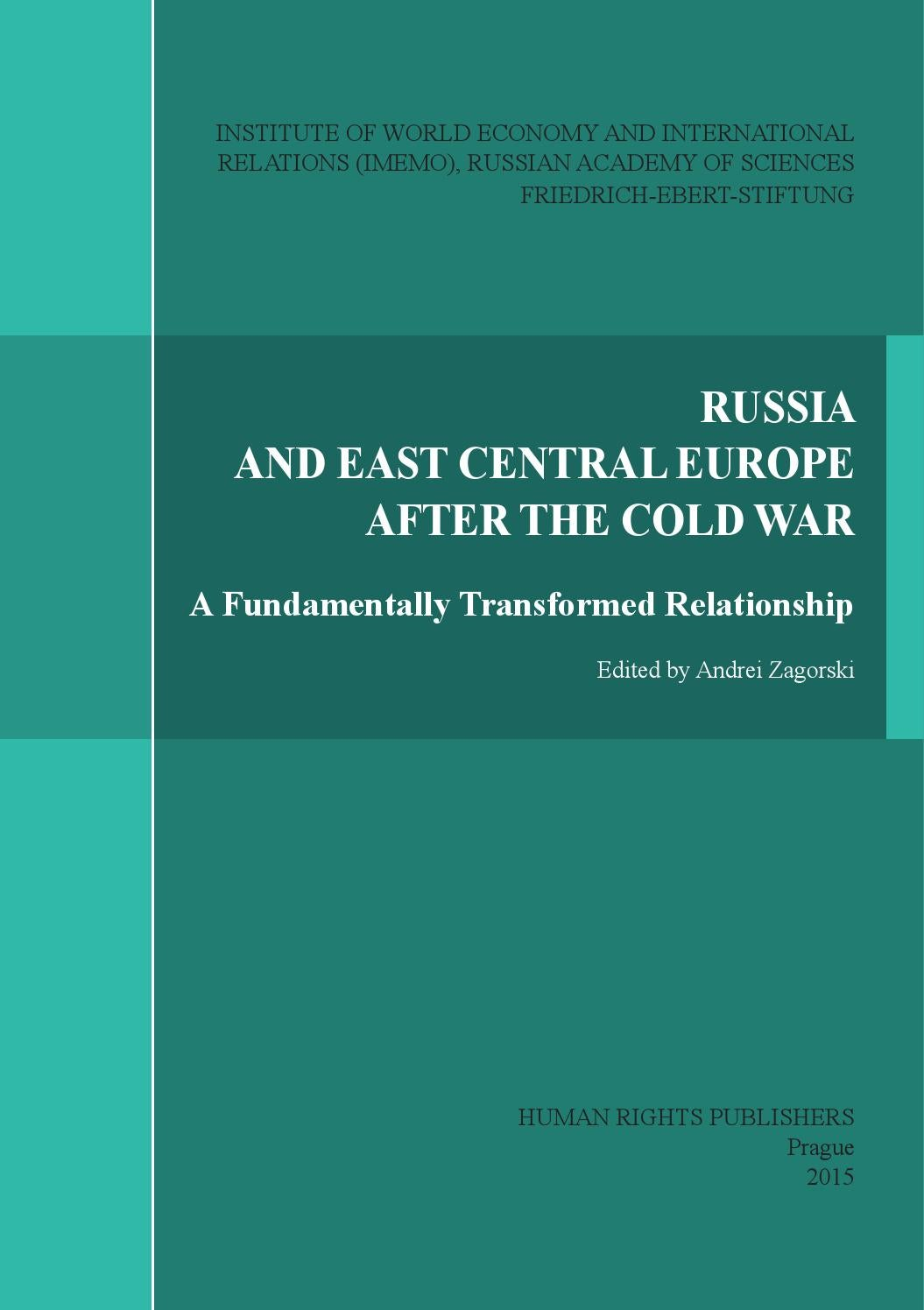 Russia And East Central Europe After The Cold War By