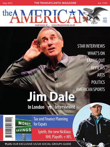 The American May 2015 Issue 743 By Blue Edge Publishing Ltd Issuu