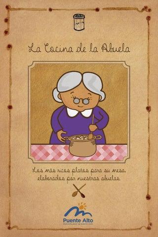 La cocina de la abuela by municipalidad de puente alto issuu - Libros de cocina originales ...