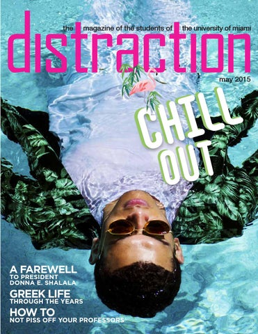 May 2015: Chill Out / The Shalala Issue