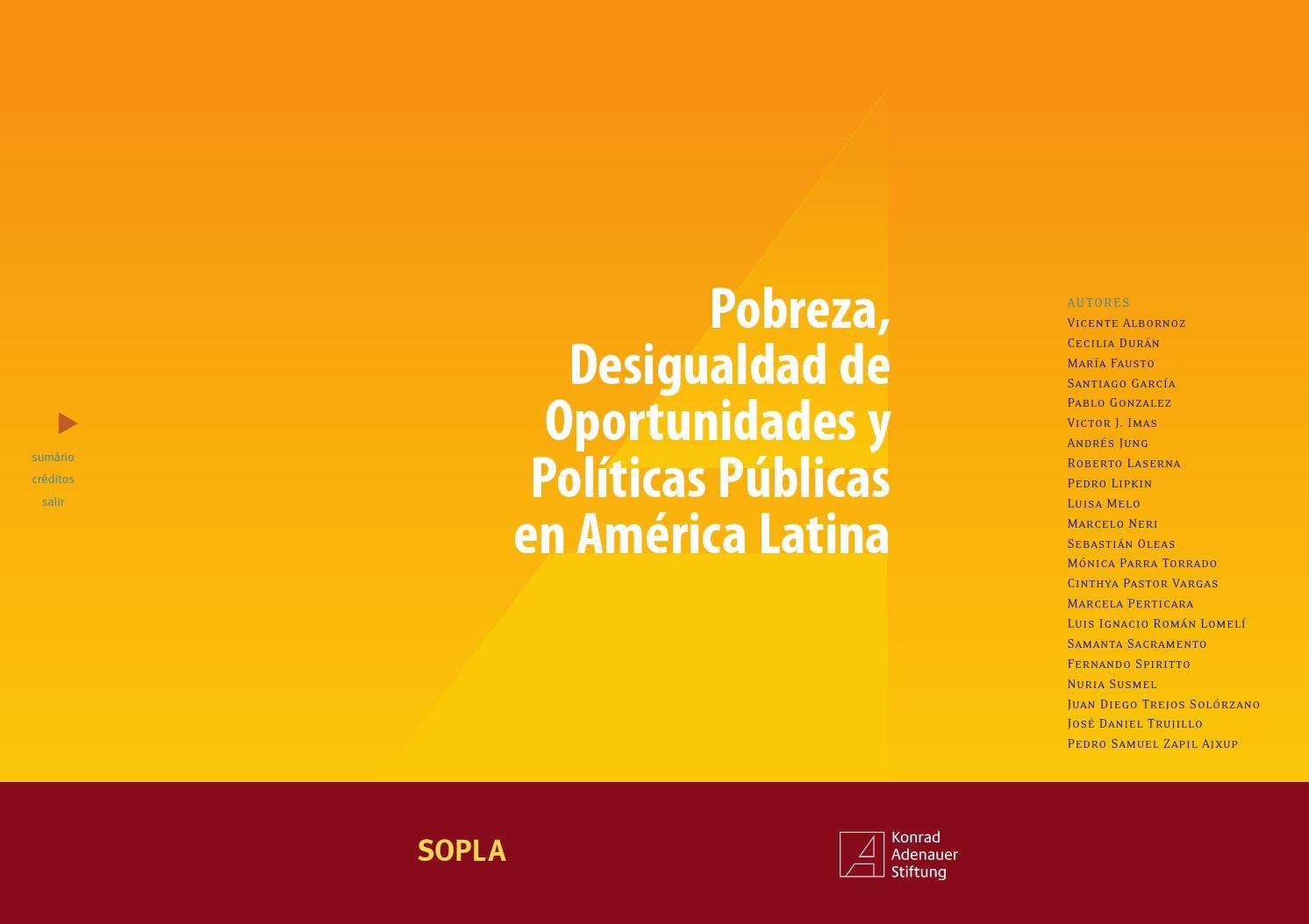 36b74db678f1 Pobreza, Desigualdad de Oportunidades y Políticos Públicas en América  Latina by Konrad Adenauer Stiftung Chile - issuu