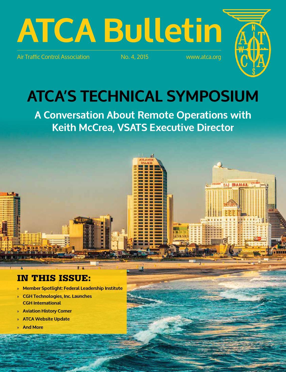 Atca Bulletin 4 2015 By Air Traffic Control Association Issuu