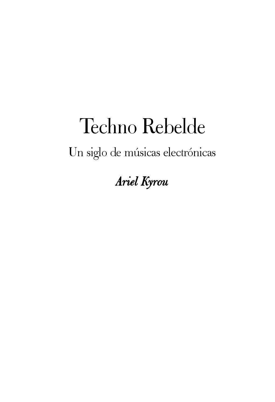 Techno rebelde by esLibre com - issuu