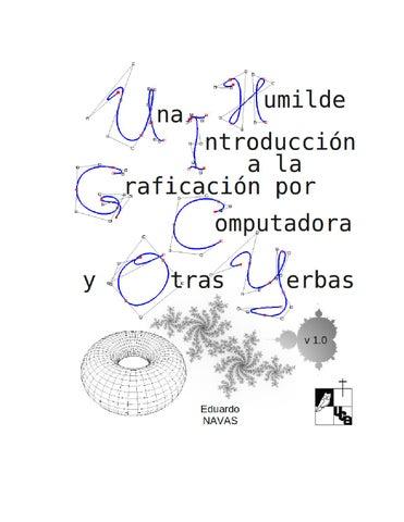 Una humilde introducción a la graficación por computadora by esLibre