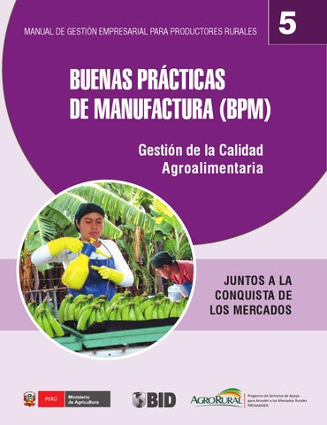 X 05 bpm manufacturas by paola valeria issuu for Manual de buenas practicas de manufactura en alimentos