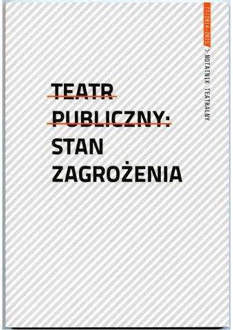 Notatnik Teatralny 772014 2015 By Instytut Teatralny Im Zbigniewa
