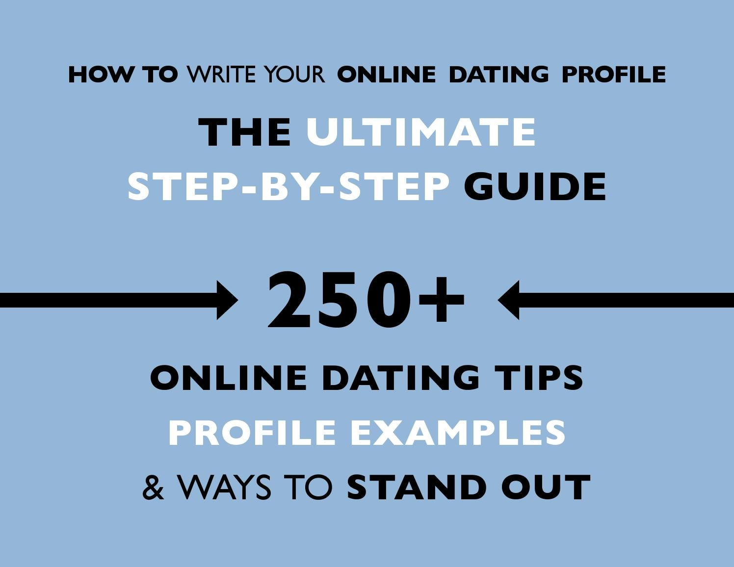 Tips on writing your online dating profile
