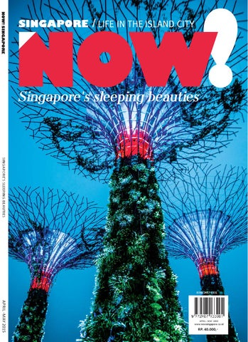 Now Singapore April May 2015 By Now Singapore Issuu