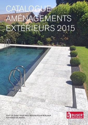 Busermat Aménagement Exterieurs Catalogue 2015 By Buser