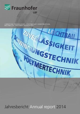 Lbf jahresbericht 2014 by Fraunhofer LBF - issuu