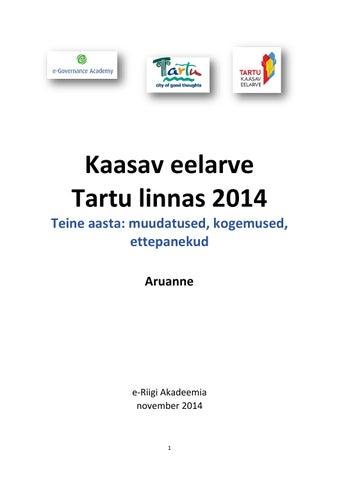 80b5dd8d6b9 Kaasav eelarve tartu linnas 2014 e riigi akadeemia aruanne