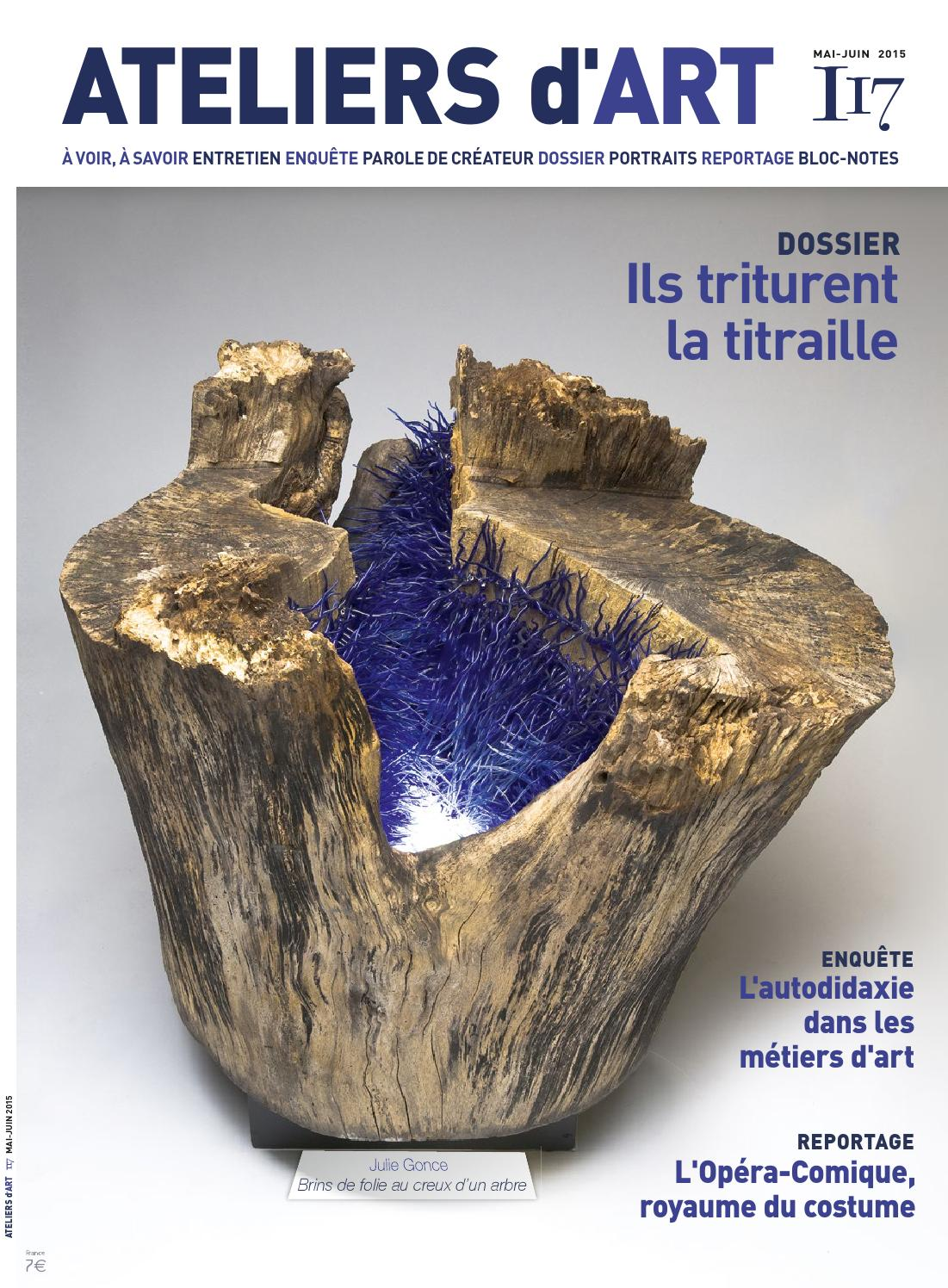 Magazine ateliers d 39 art n 117 by ateliers d 39 art de france issuu - Ateliers d arts de france ...