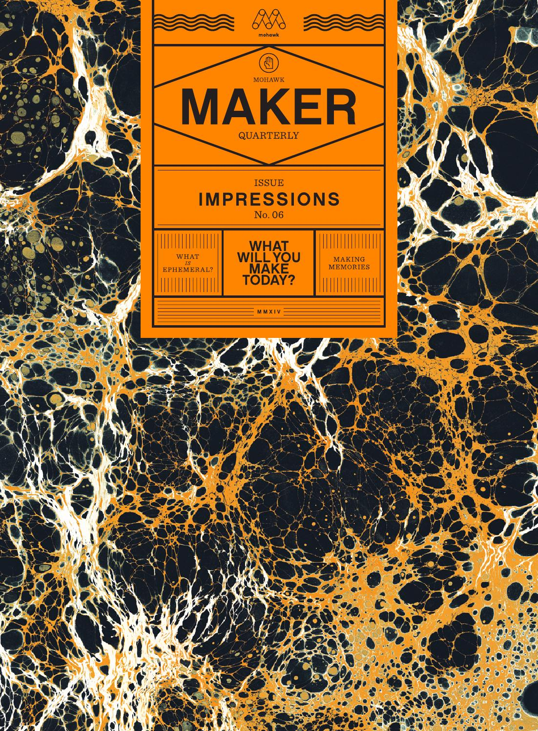 Mohawk maker quarterly issue 6 impressions by mohawk issuu buycottarizona