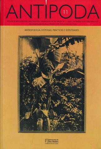 Antípoda. Revista de Antropología y Arqueología No. 11 by ... 6149559711a