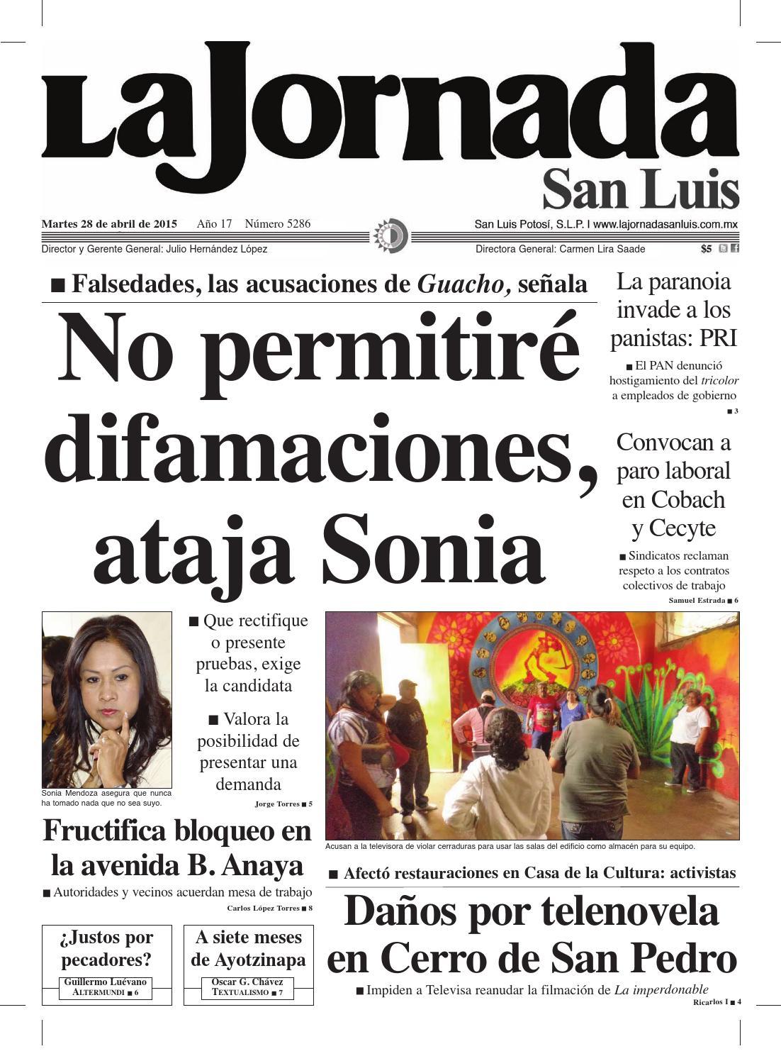 No permitiré difamaciones, ataja Sonia by La Jornada San Luis - issuu