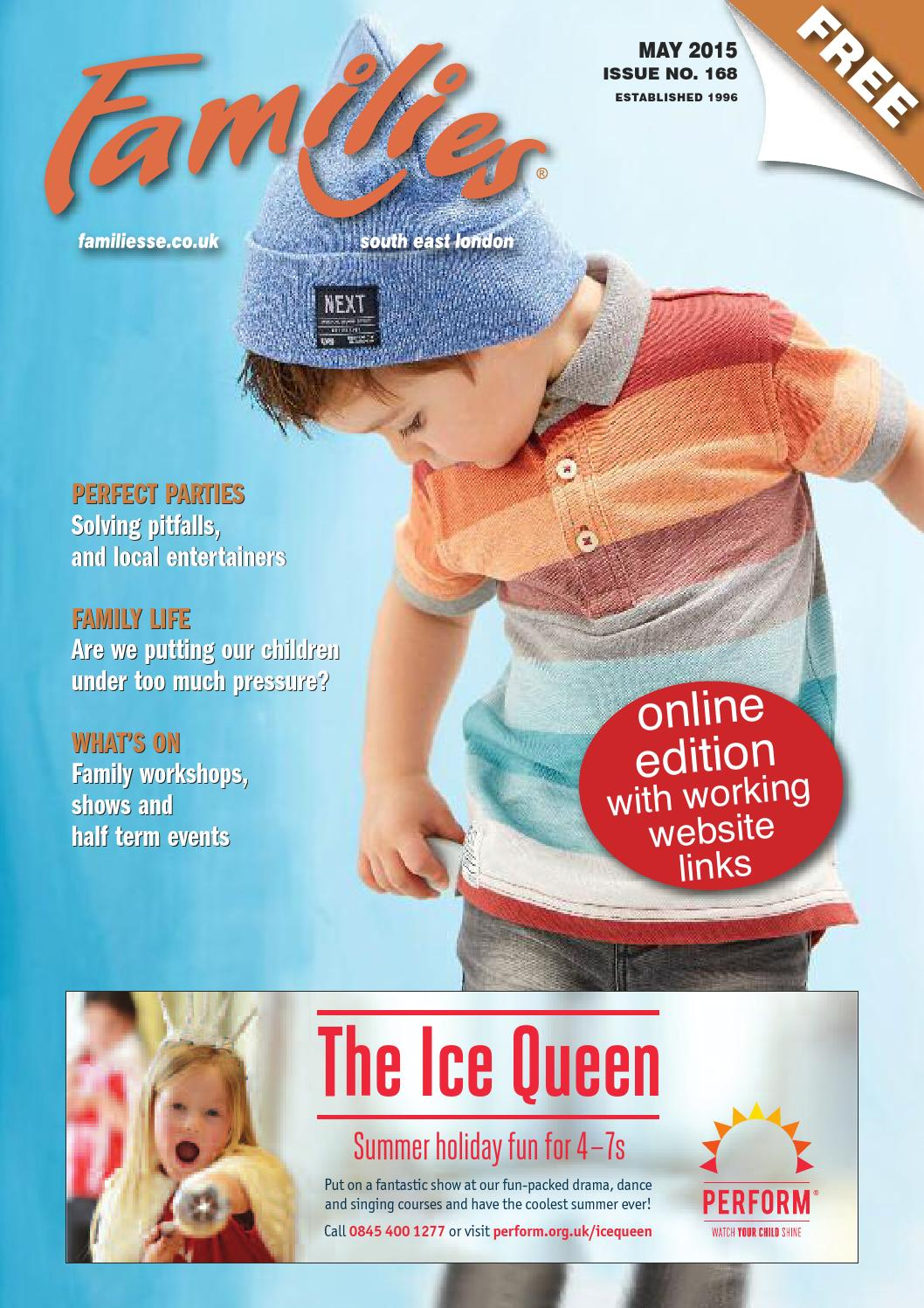Families London SE May 2015 issue 168 by Families Magazine - issuu