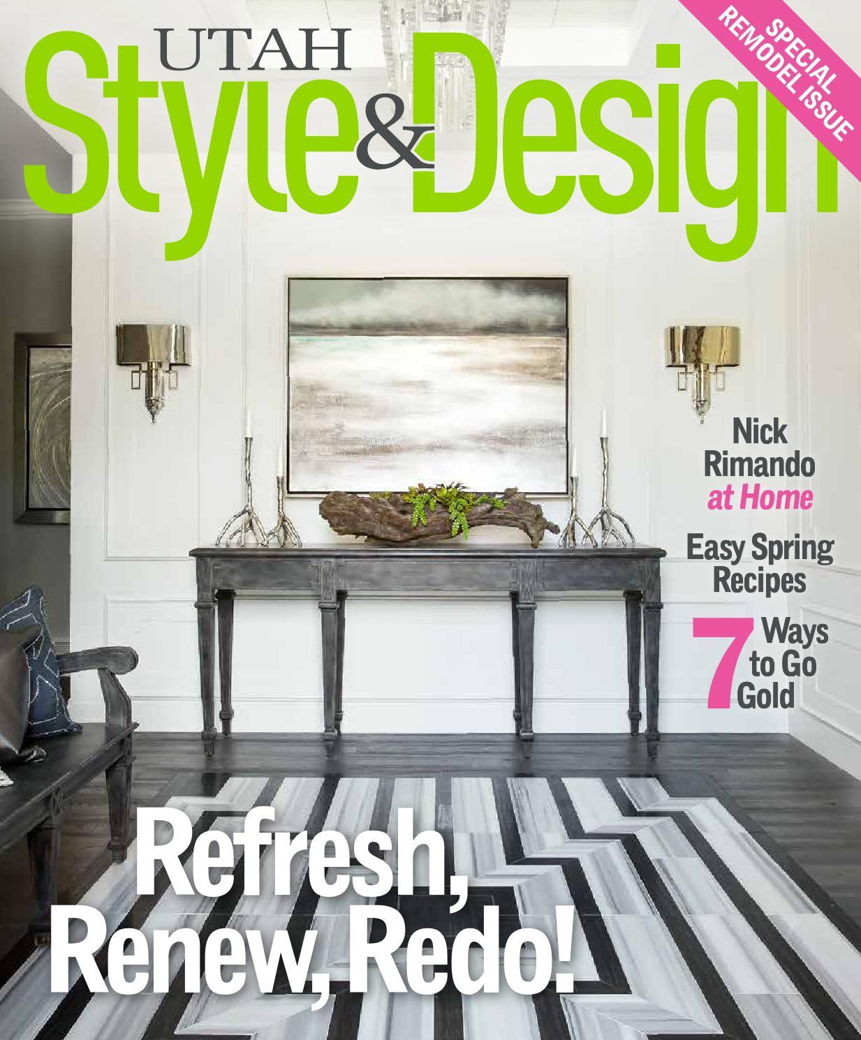 Utah Style & Design Spring 2015 by Utah Style & Design - issuu