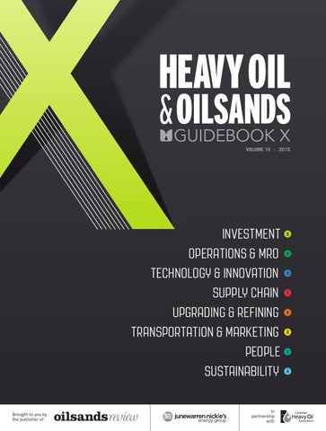 Heavy Oil & Oilsands Guidebook Volume 8 2013 by JWN | Trusted energy  intelligence - issuu