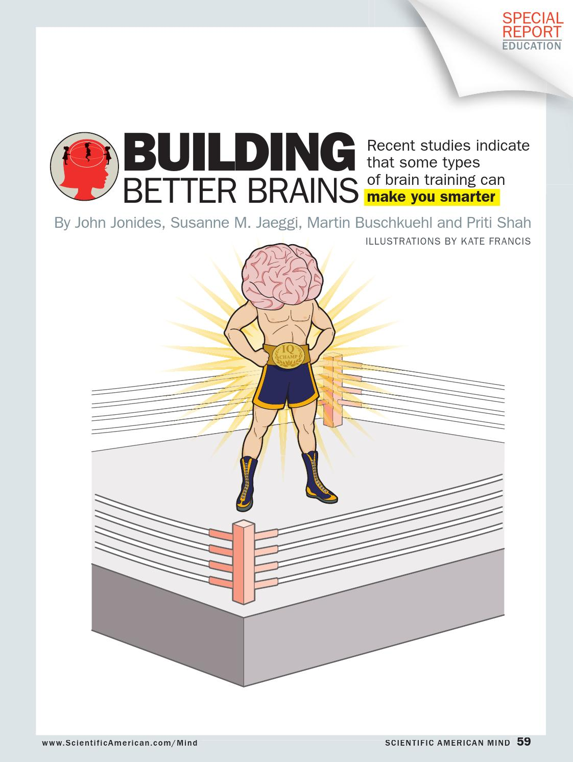 Brain Training Doesnt Make You Smarter >> Scientific America Building Better Brains 2012 4 By Abslansmors Issuu